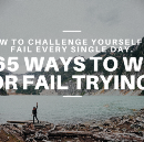 365 ways to win or fail trying.