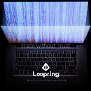 Here's what you need to know about Loopring whitepaper
