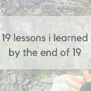 19 lessons i learned by the end of 19