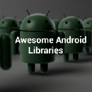 Awesome Android Open Source Libraries