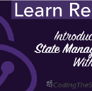 Learn Redux — Introduction To State Management With React