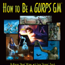 Designer's Notes: How to Be a GURPS GM