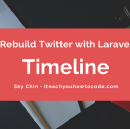 Rebuild Twitter with Laravel — Timeline