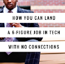 How you can land an awesome tech job even if you don't have any connections