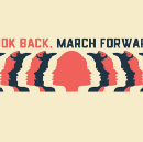 Call to Action: Look Back, March Forward