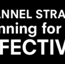 Intro to Channel Strategy: Planning for synergy & effectiveness