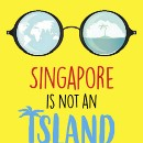 Review — Singapore Is Not An Island (By: Bilahari P S Kausikan)