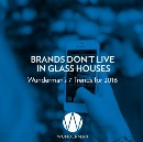 Brands Don't Live In Glass Houses