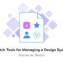 Sketch Tools for Managing a Design System
