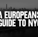 How to survive as a European in NYC — A guide.
