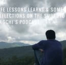 Life Lessons Learnt & Some Reflections on the Subroto Bagchi's podcast.