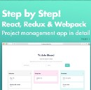 Step by Step! React, Redux and Webpack