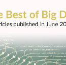 The Best of Big Data: New Articles Published This Month (June 2017)