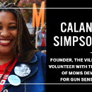 An Interview With Gun Violence Prevention Advocate, Calandrian Simpson Kemp