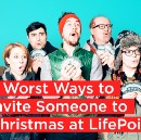 5 Worst Ways to Invite Someone to Christmas at LifePoint