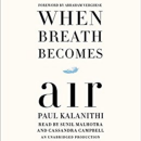 When Breath Becomes Air: Reflections