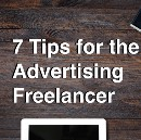 7 Tips for the Advertising Freelancer