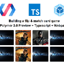 Polymer 3.0 Preview — Building a mini card game