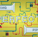 Designing the Perfect Pipeline