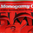 Is monogamy dead? For us, yes