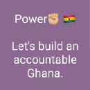 34 WhatsApp statuses Into building an Accountable Ghana by the People