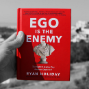 What You Can Learn From Ryan Holiday's Ego Is The Enemy