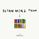 How To Retain More From The Books You Read In 5 Simple Steps