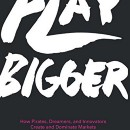 Play Bigger — A Must-Read for Startup Founders