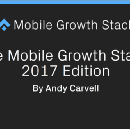 The Mobile Growth Stack: 2017 Edition