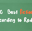 The 100 Best Fiction Books (According to Reddit)