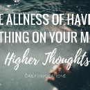 The allness of having nothing on your mind
