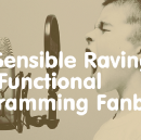 The Sensible Ravings of a Functional Programming Fanboy