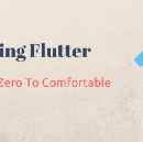 Flutter : From Zero To Comfortable