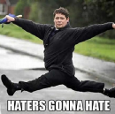 Haters gonna hate… and help you land a job