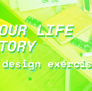 Your life story— A design exercise