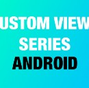 Android Custom Views Part-3: Shape Manipulations