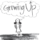 Grow Up Before You Grow