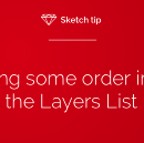 Sketch tip: Bring some order into the Layers List