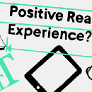 Write, Read, Test and Choose What's Best! How We Tested Positive Reading Experience