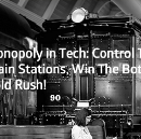 Monopoly in Tech: Control the Train Stations, Win the Bot Gold Rush