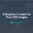 A Beginner's Guide to Pure CSS Images