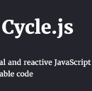 Cycle.js: A Unified Theory of Everything for JavaScript