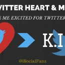 Why #TwitterHeart & #TwitterMoments have me excited for #TwitterKISS