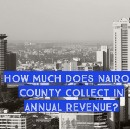 How Much Does Nairobi County Collect In Annual Revenue?
