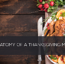 The Anatomy Of Your Thanksgiving Meals