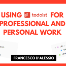 Using Todoist for Professional & Personal work
