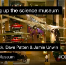 Opening up the Science Museum