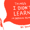 Things I Didn't Learn In Design School