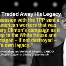 TPP: How President Obama Traded Away His Legacy