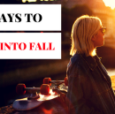 7 Ways To Flow Into Fall